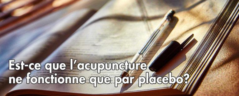 Est-ce que l'acupuncture ne fonctionne que par placebo?
