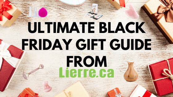 Ultimate Black Friday Gift Guide from Lierre.ca