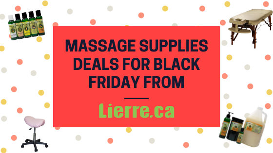 Massage Supplies Deals For Black Friday from Lierre.ca